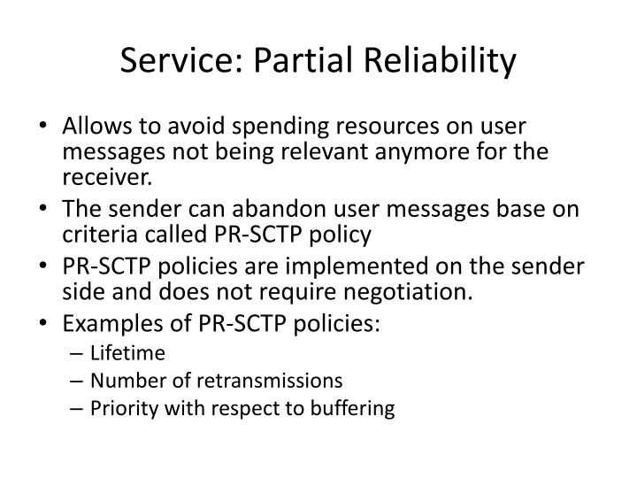 Service: Partial Reliability