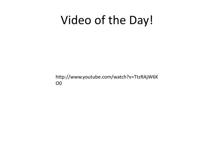 Video of the Day!