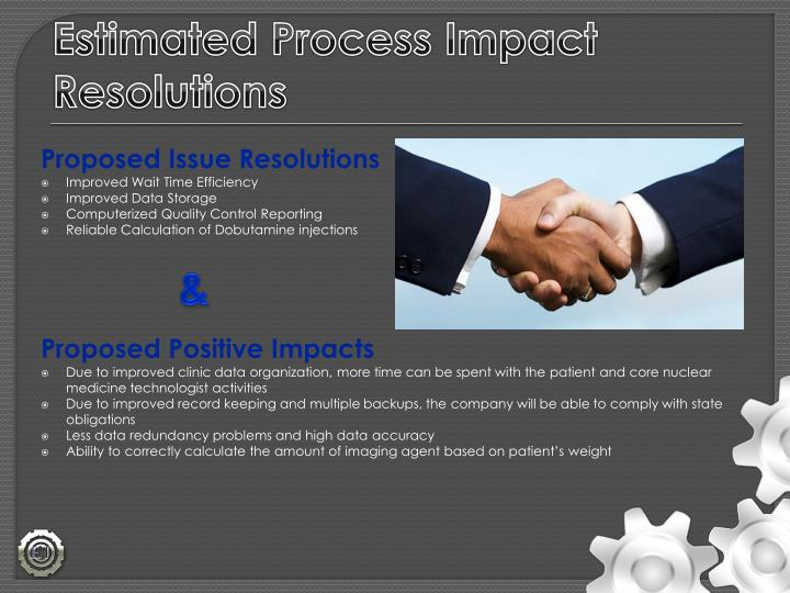 Estimated Process Impact Resolutions