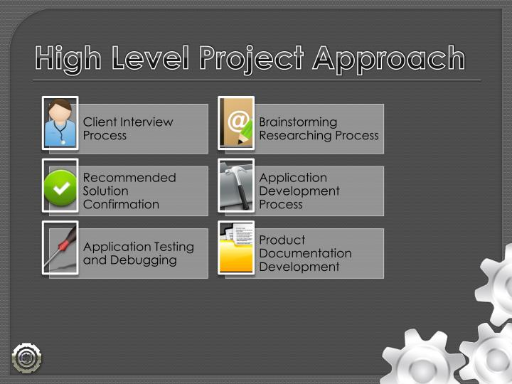 High Level Project Approach