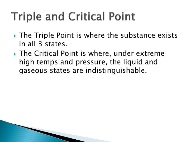 Triple and Critical Point