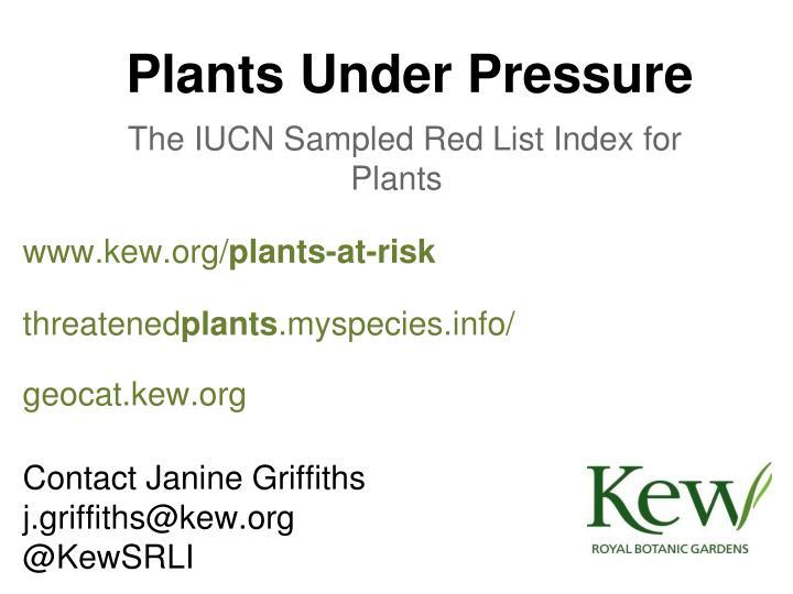 Plants Under Pressure
