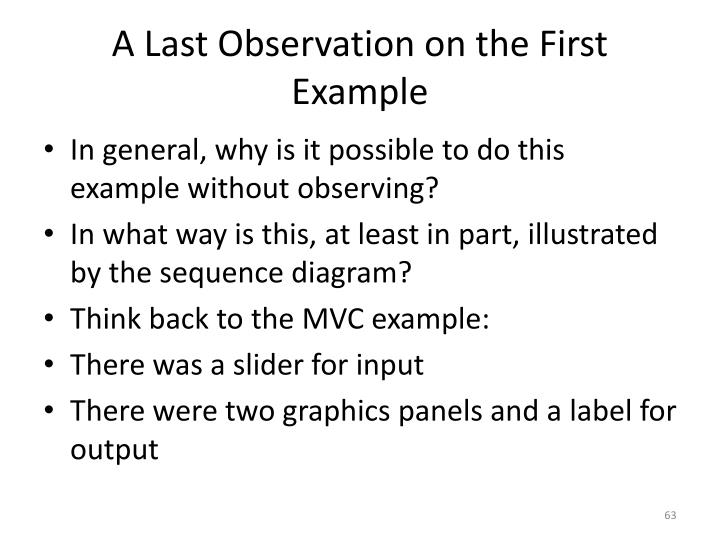A Last Observation on the First Example