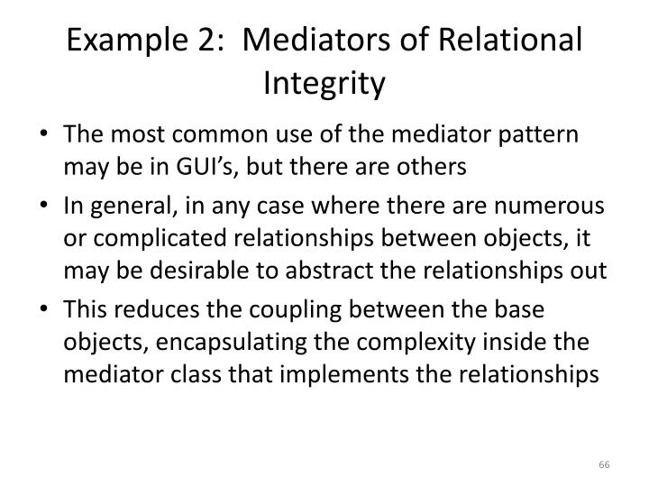 Example 2:  Mediators of Relational Integrity