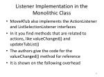 listener implementation in the monolithic class