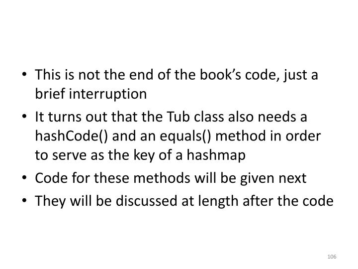This is not the end of the book's code, just a brief interruption
