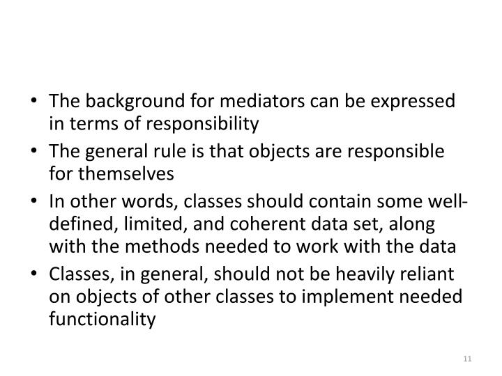 The background for mediators can be expressed in terms of responsibility