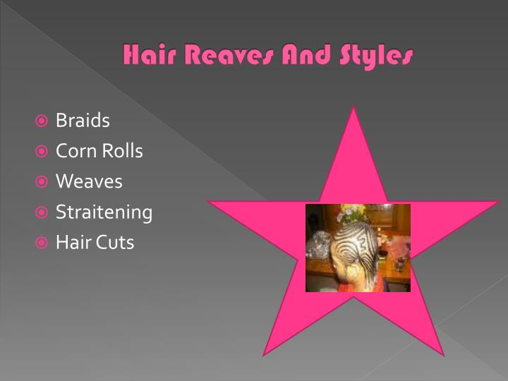 Hair Reaves And Styles