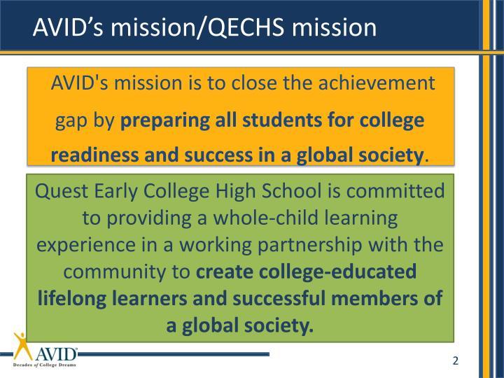AVID's mission/QECHS mission