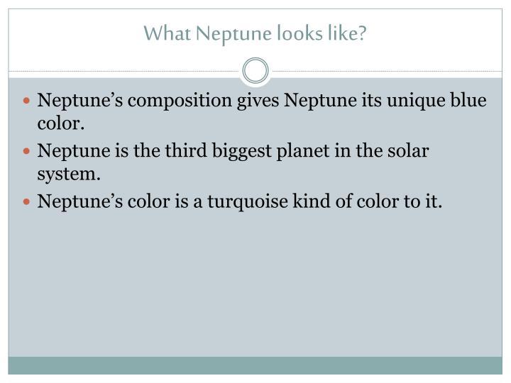 What Neptune looks like?