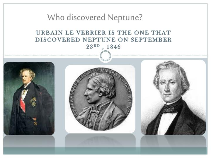 Who discovered Neptune?