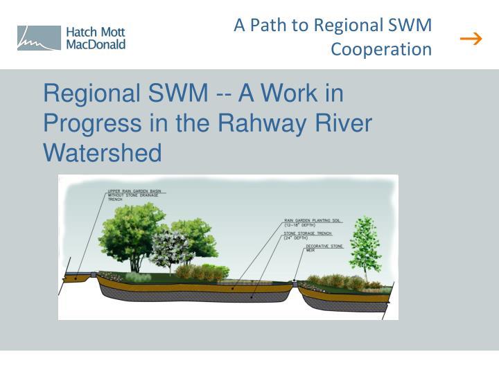 A Path to Regional SWM