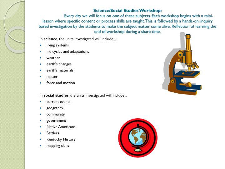 Science/Social Studies Workshop: