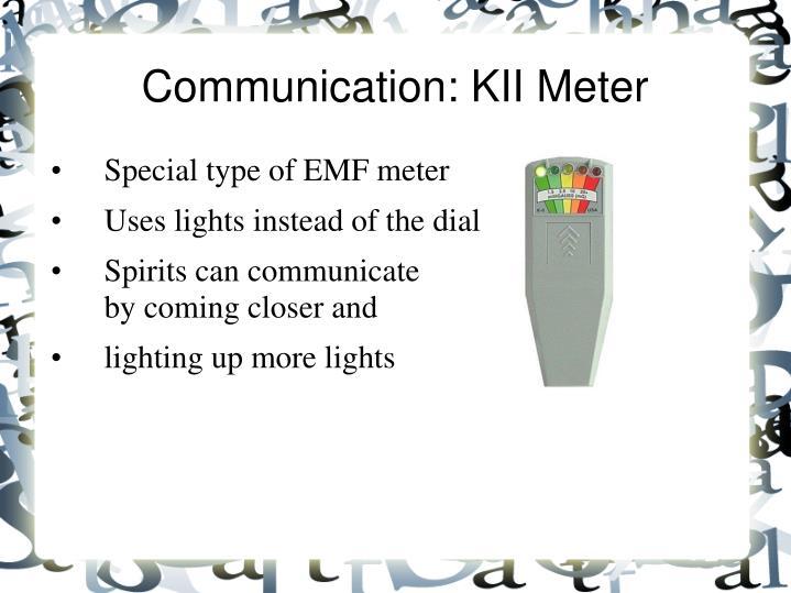 Communication: KII Meter