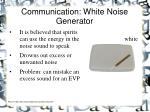 communication white noise generator