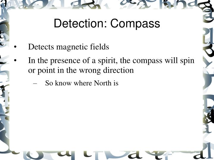 Detection: Compass