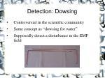 detection dowsing