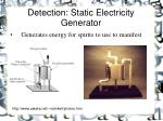 detection static electricity generator