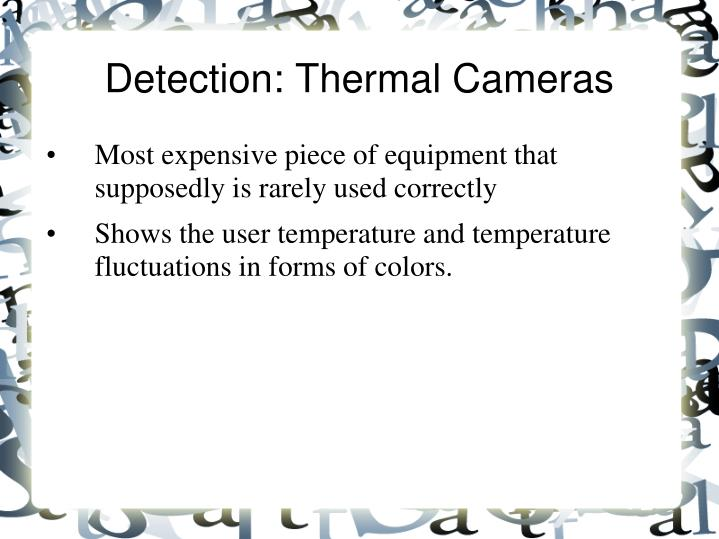 Detection: Thermal Cameras