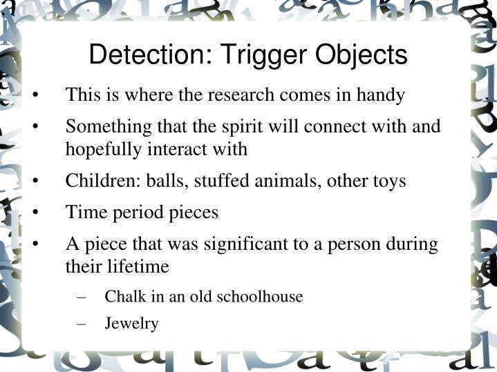 Detection: Trigger Objects