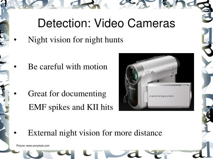 Detection: Video Cameras
