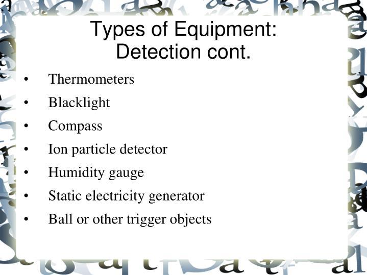 Types of Equipment: