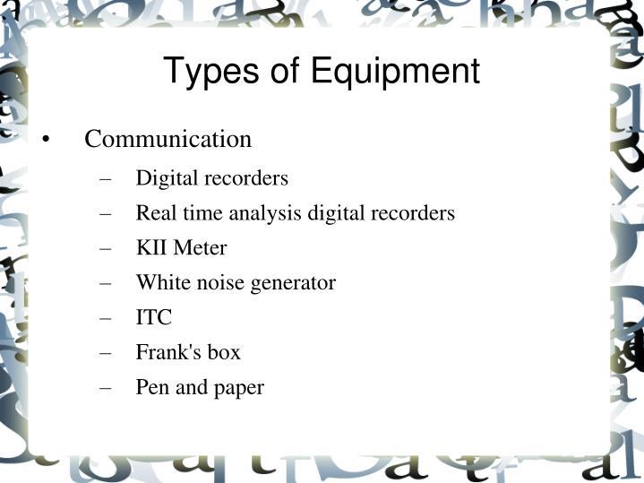 Types of Equipment