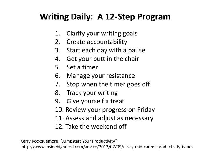 Writing Daily:  A 12-Step Program