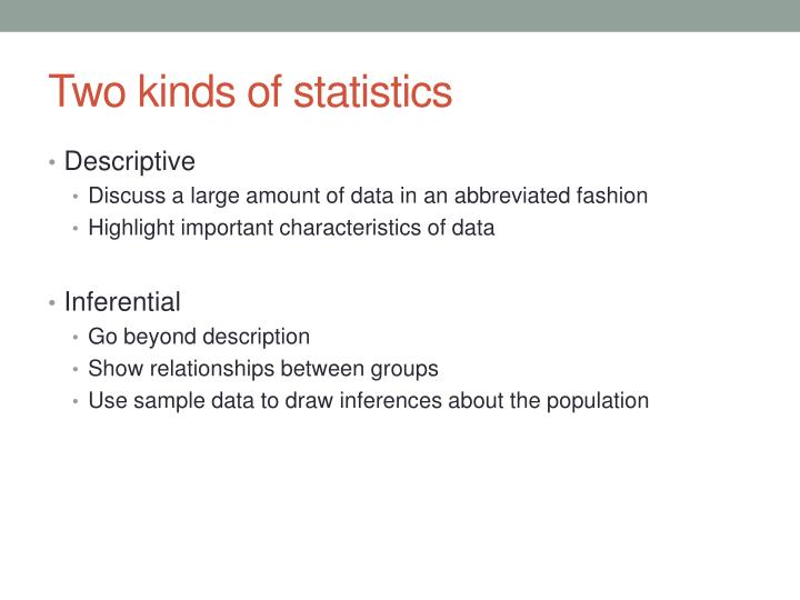 Two kinds of statistics