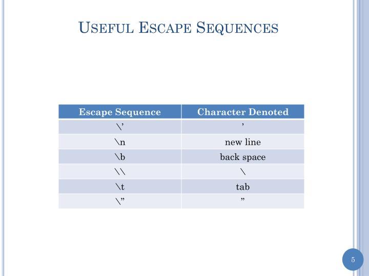 Useful Escape Sequences