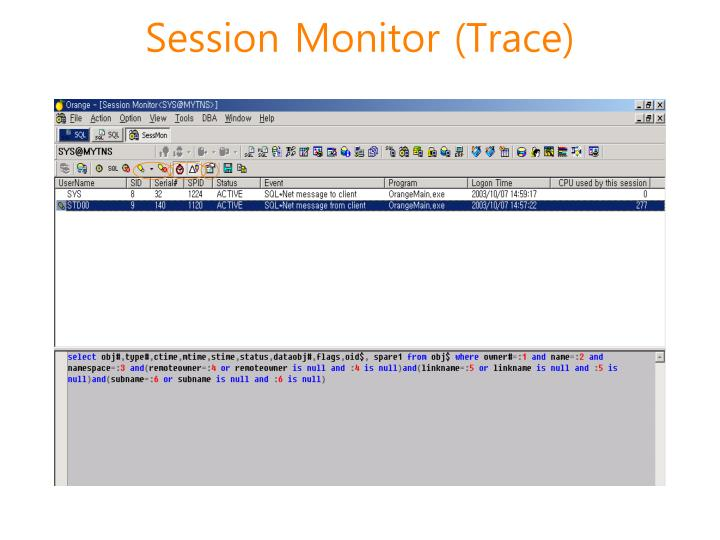 Session Monitor (Trace)