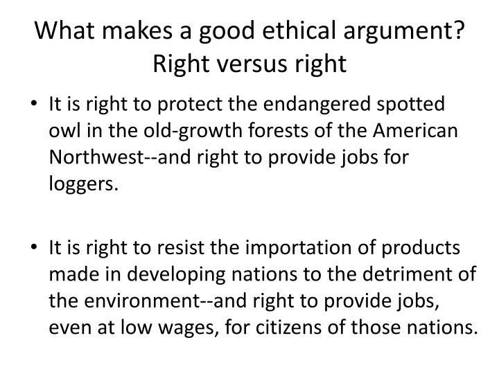 What makes a good ethical argument?