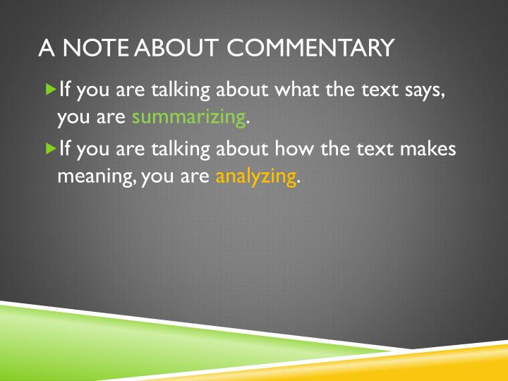 A note about commentary