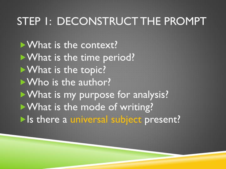Step 1:  Deconstruct the prompt