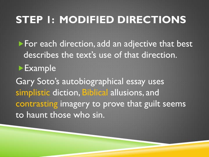 STEP 1:  MODIFIED DIRECTIONS