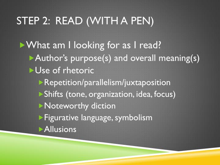 Step 2:  read (with a pen)