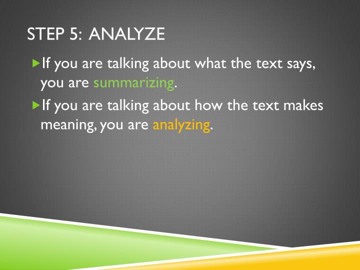 Step 5:  analyze