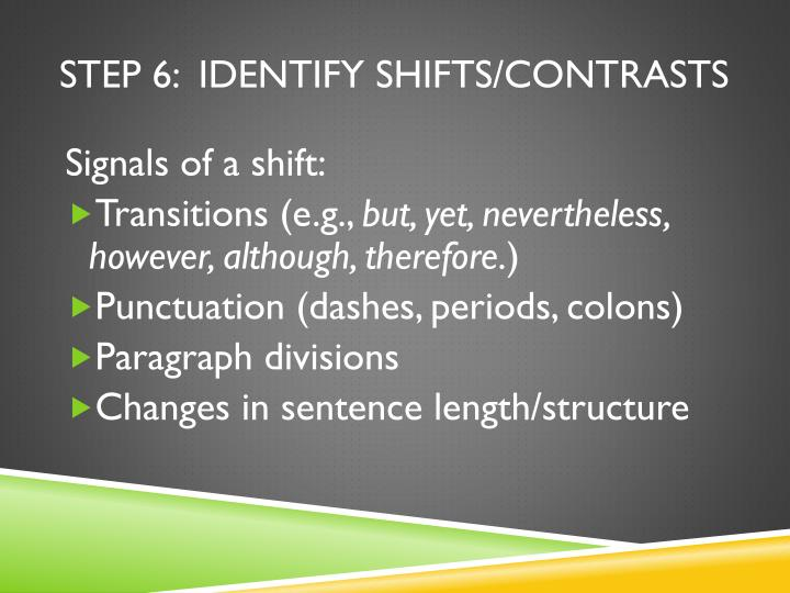 Step 6:  Identify shifts/contrasts