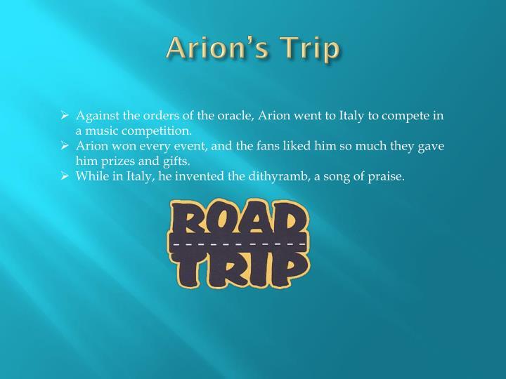 Arion's Trip