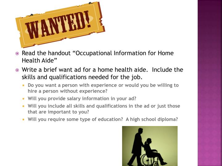 "Read the handout ""Occupational Information for Home"
