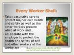 every worker shall