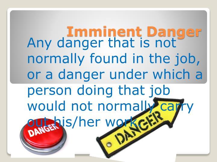 Imminent Danger