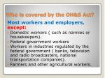 who is covered by the oh s act