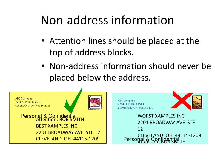 Attention lines should be placed at the top of address blocks.