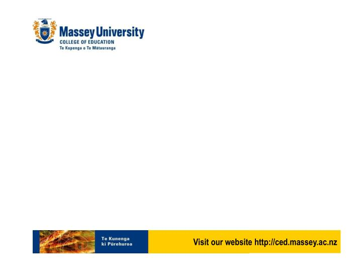 Visit our website http://ced.massey.ac.nz
