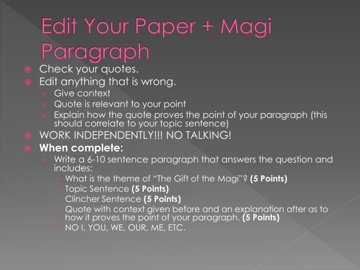 Edit Your Paper + Magi Paragraph