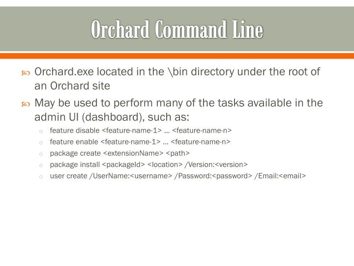 Orchard Command Line