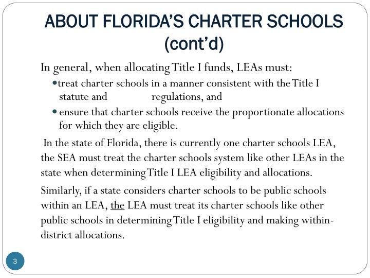 ABOUT FLORIDA'S CHARTER SCHOOLS (cont'd)