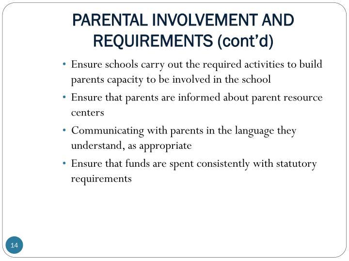 PARENTAL INVOLVEMENT AND REQUIREMENTS (cont'd)
