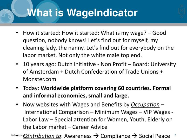 How it started:How it started: What is my wage?–Good question, nobody knows! Let's find out for myself, my cleaning lady, the nanny. Let's find out for everybody on the labor market. Not only the white male top end.